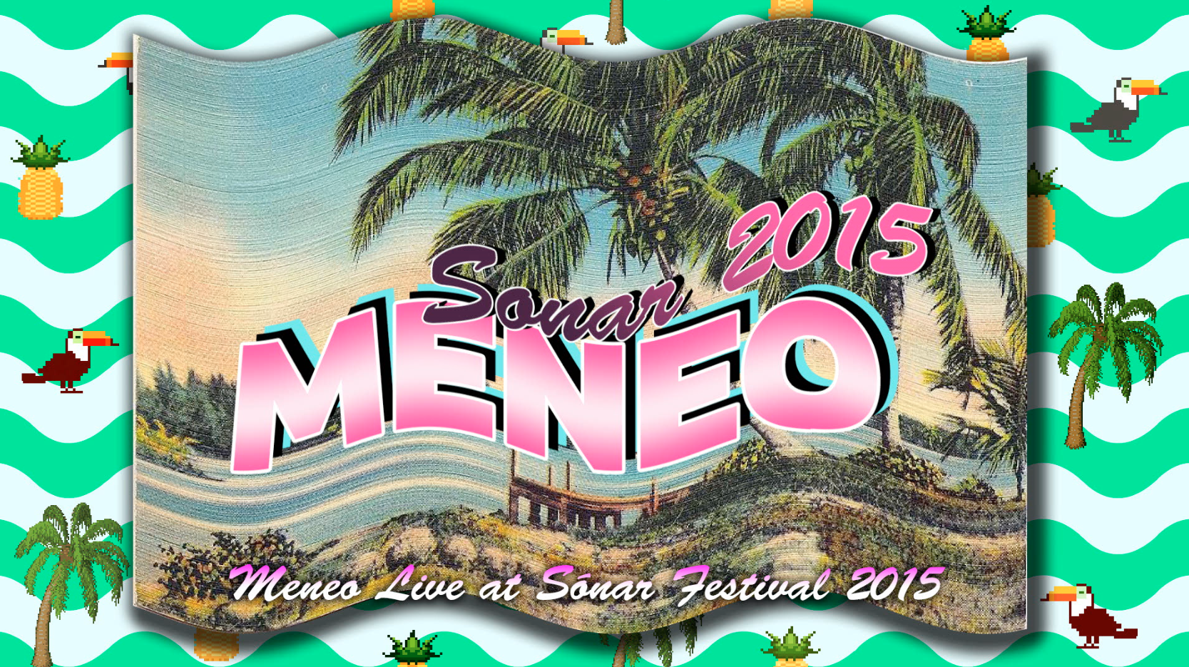 MENEO and VJ ENTTER live at Sonar 2015