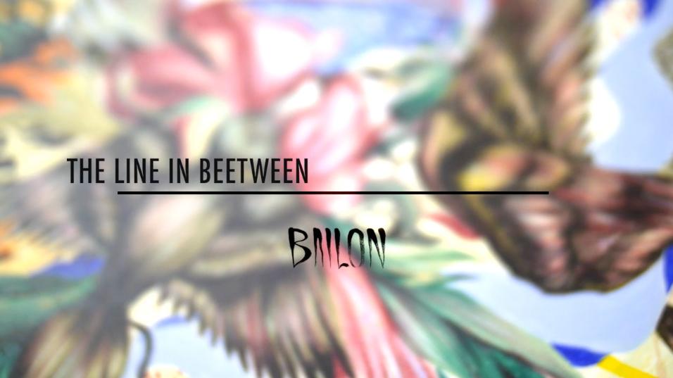 MATEUS BAILON – The line in Beetween