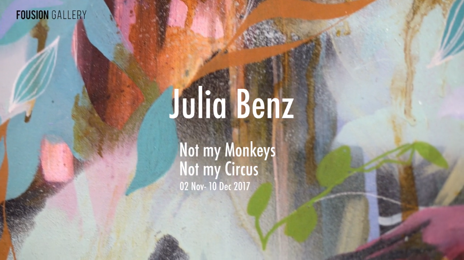 Not My Monkeys, Not My Circus – solo show by Julia Benz at Fousion Gallery Barcelona